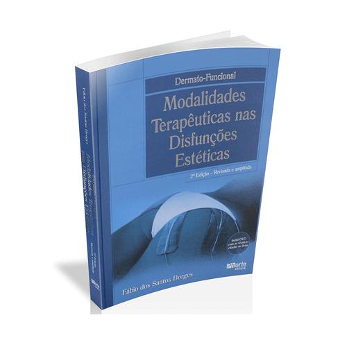LIVRO-DERMATO-FUNCIONAL--MODALIDADES-TERAPEUTICAS-NAS-DISFUNCOES-ESTETICAS---2-ED